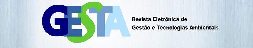 Revista Eletrônica de Gestão e Tecnologias Ambientais - GESTA