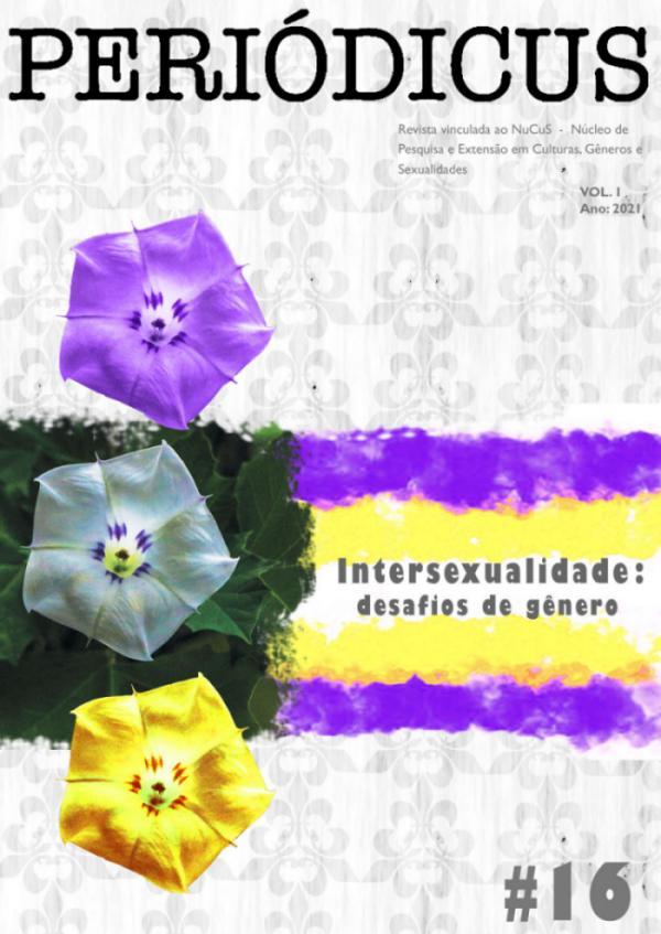 Visualizar v. 1 n. 16 (2021): Intersexualidade: desafios de gênero