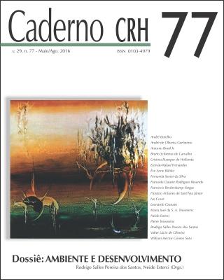 Visualizar v. 29 n. 77 (2016): Dossiê: AMBIENTE E DESENVOLVIMENTO. COORD. Rodrigo Salles Pereira dos Santos e Neide Esterci