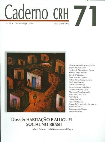 Visualizar v. 27 n. 71 (2014): V. 27, Nº 71, Maio/Ago. 2014. DOSSIÊ: Habitação e Aluguel Social no Brasil. Coord. Nelson Baltrusis, Laila N. Mourad