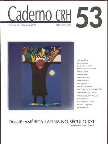 Visualizar v. 21 n. 53 (2008): DOSSIÊ: América Latina no Século XXI - Coord. Heriberto Cairo (Org.)
