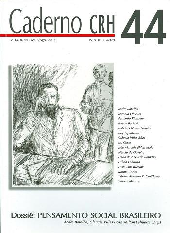 Visualizar v. 18 n. 44 (2005): DOSSIÊ: Pensamento Social Brasileiro - André Botelho, Gláucia Villas Bôas, Milton Lahuerta (Org.)